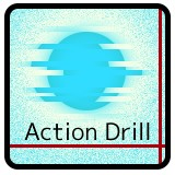 Action Drill